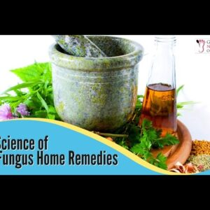 The Science of Nail Fungus Home Remedies